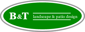 B&T Landscape & Patio Design