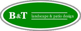 B&T Landscape & Patio Design